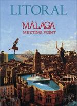 Revista Litoral 252: Málaga, meeting point