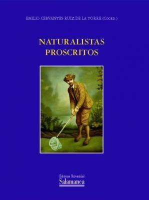 Naturalistas proscritos