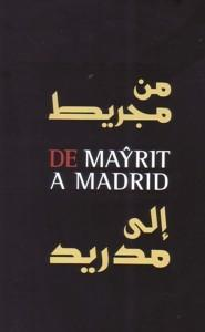 Los arabes en Madrid. De Mayrit a Madrid