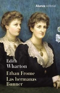 Ethan Frome / Las hermanas Bunner