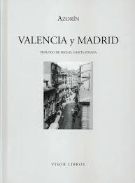Valencia y Madrid