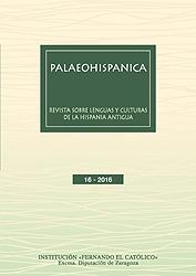 Palaeohispanica 16 - 2016. Revista sobre lenguas y culturas de la Hispania Antigua