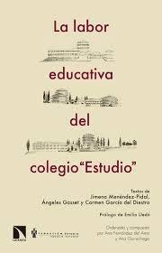 "La labor educativa del colegio ""Estudio"""