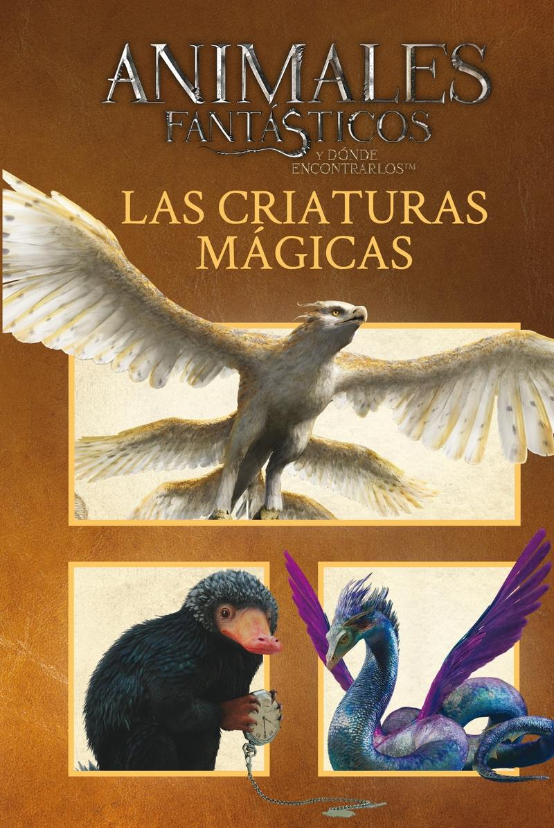 Animales fantásticos y dónde encontrarlos. Las criaturas mágicas (Harry Potter)