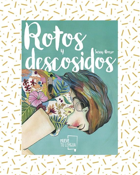 Rotos y descosidos