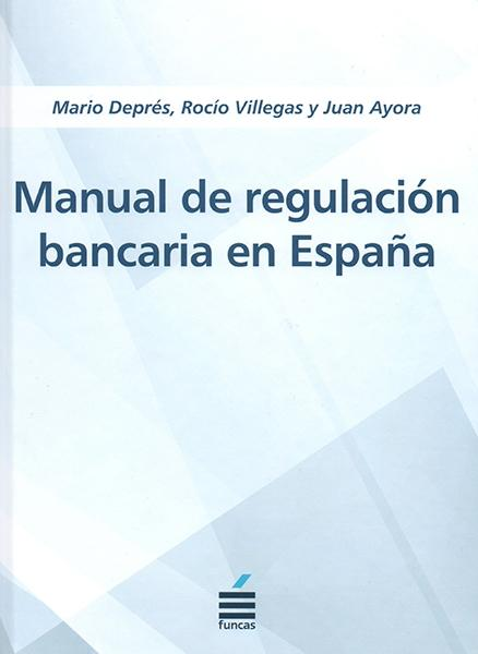 Manual de regulación bancaria en España