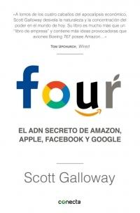 Four. El ADN secreto de Amazon, Apple, Facebook y Google