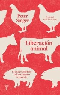 "Liberación animal ""El clásico definitivo del movimiento animalista"""