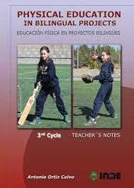 "Physical education in bilingual projects 3nd cycle ""Educación física en proyectos bilingües"""