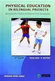 "Physical education in bilingual projects 1st cycle ""Educación física en proyectos bilingües"""