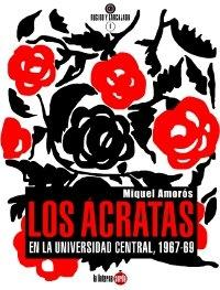 Los ácratas en la Universidad Central, 1967-1969