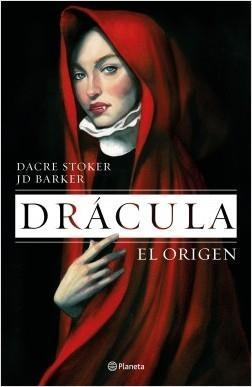 """Drácula. El origen  """"La precuela autorizada por los herederos de Bram Stoker""""."""