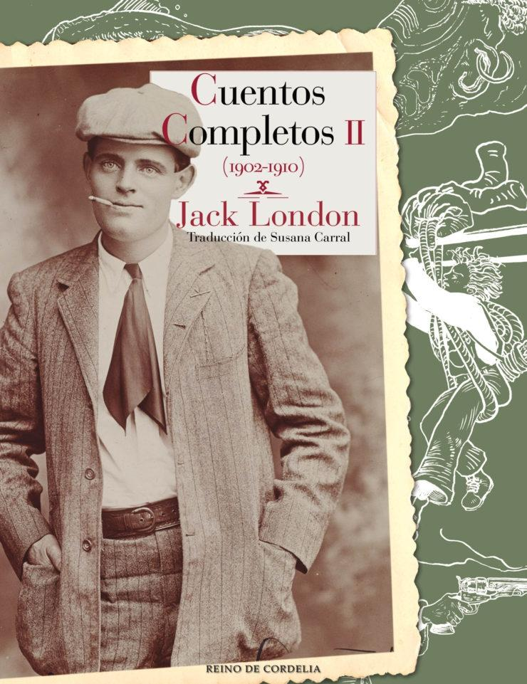 "Cuentos completos - II (1902-1910) ""(Jack London)"""