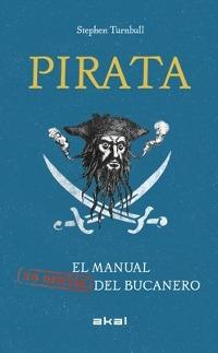 "Pirata. El manual del bucanero ""(No oficial)""."