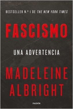Fascismo. Una advertencia