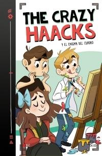 "The Crazy Haacks y el enigma del cuadro ""(Serie The Crazy Haacks - 4)"""