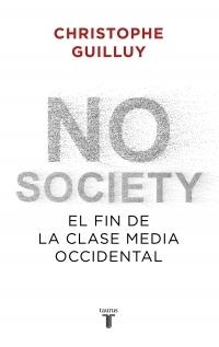 No society. El fin de la clase media occidental