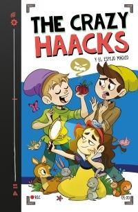 "The Crazy Haacks y el espejo mágico ""(Serie The Crazy Haacks - 5)"""