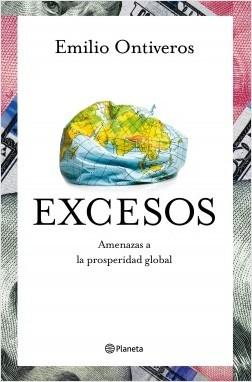 "Excesos ""Amenazas a la prosperidad global"""