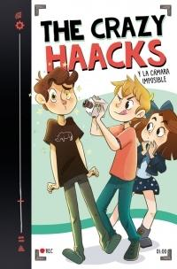 "The Crazy Haacks y la cámara imposible ""(Serie The Crazy Haacks - 1)"""