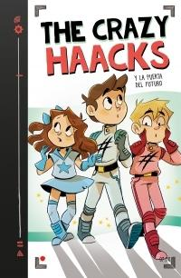 "The Crazy Haacks y la puerta del futuro ""(Serie The Crazy Haacks - 7)"""