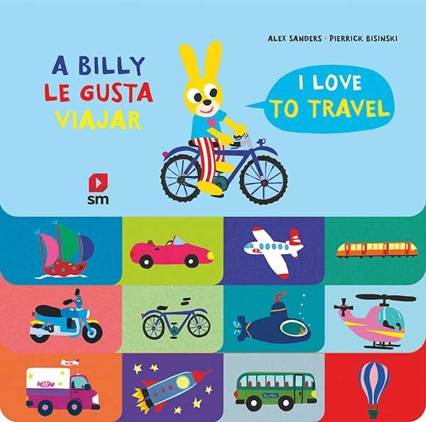 "A Billy le gusta viajar ""I Love to Travel"""