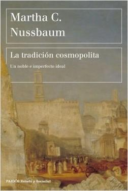 "La tradición cosmopolita ""Un noble e imperfecto ideal"""