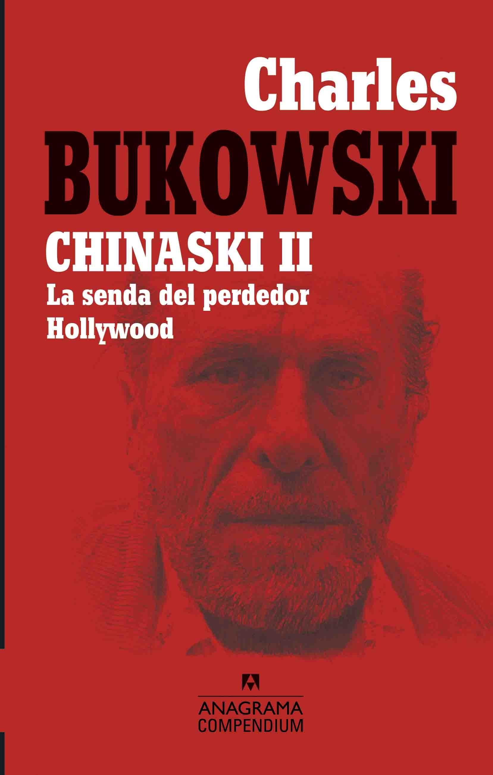 "Chinaski - II ""La senda del perdedor / Hollywood"""