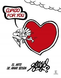 "Cupido for you ""El arte de amar según Forges"""