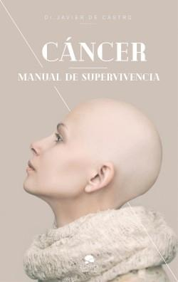 "Cáncer ""Manual de supervivencia"""
