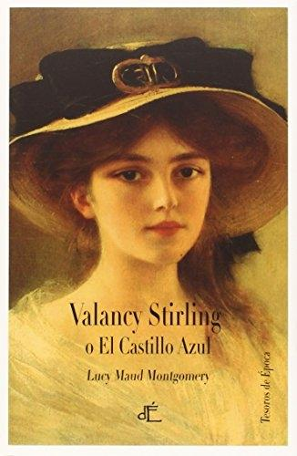 Valancy Stirling o El castillo azul