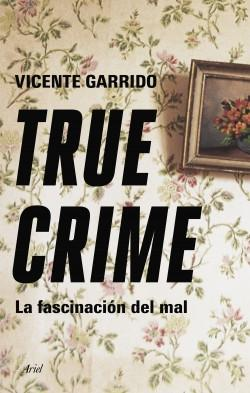 "True crime ""La fascinación del mal""."